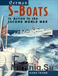 German S-Boats: In Action in the Second World War