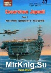 Cesarstwo Japonii cz.1 Pancerniki , lotnikowce & krazowniki - Okrety Wojenn ...