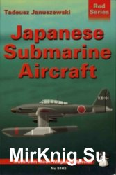 Japanese Submarine Aircraft - Mushroom Red Series 5103