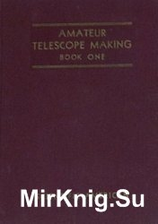 Amateur Telescope Making book one