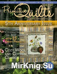 Primitive Quilts and Projects - Summer 2016
