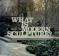 What is Modern Sculpture?