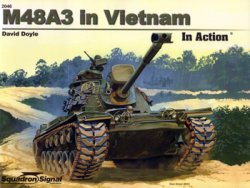 M48A3 in Vietnam (Squadron Signal in Action 2046)