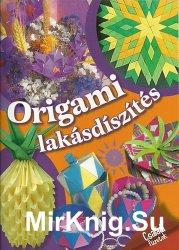 Origami lakasdiszites – Csaladi Fuzetek