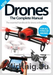 Drones. The Complete Manual