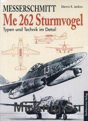 Messerschmitt Me 262 Sturmvogel. Typen und Technik im Detail