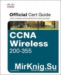 CCNA Wireless 200-355 Official Certification Guide