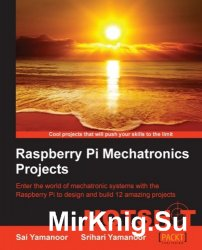 Raspberry Pi Mechatronics Projects
