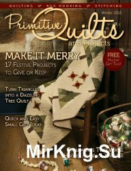 Primitive Quilts and Projects - Winter 2015