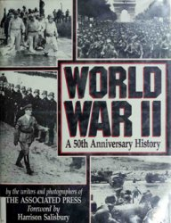 World War II: A 50th Anniversary History