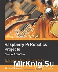 Raspberry Pi Robotics Projects, 2nd Edition