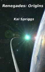 Renegades: Origins  (Аудиокнига)