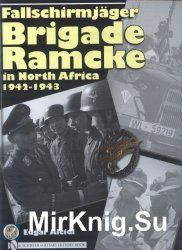 Fallschirmjager Brigade Ramcke in North Africa 1942-1943