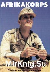 Afrikakorps: Tropicke Stejnokroje Nemecke Armady 1940-1945