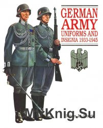 German Army Uniforms and Insignia 1933-1945