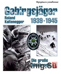Gebirgsjager 1939-1945: Die Grosse Bildchronik