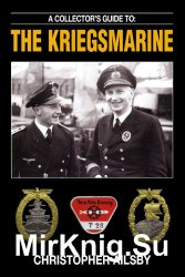 A Collectors Guide to: The Kriegsmarine
