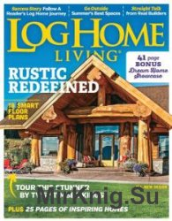 Log Home Living - July 2016