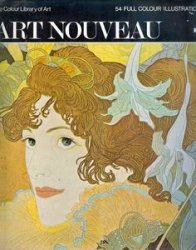 Art Nouveau (Colour Library of Art)
