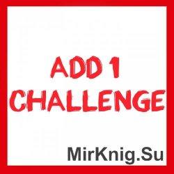 Add 1 Challenge / Добавьте одно испытание