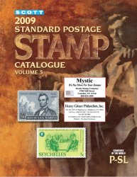 Scott. 2009 Standard Postage Stamp Catalogue. Volume 5 (Countries of the World P-SL)