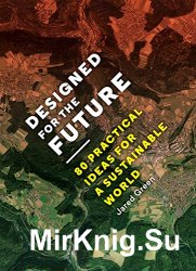 Designed for the Future - 80 Practical Ideas for a Sustainable World