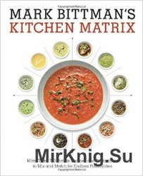 Mark Bittman's Kitchen Matrix