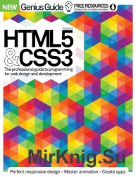 HTML 5 & CSS3 Genius Guide Volume 3