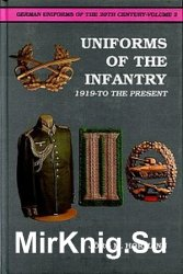 Uniforms of the Infantry: 1919-to the Present