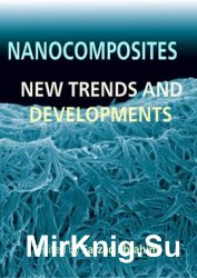 Nanocomposites: New Trends and Developments