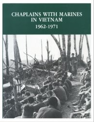 Chaplains With Marines In Vietnam, 1962-1971