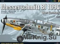 Messerschmitt Bf 109G Over Germany. Pt. 1 (Topcolors 15002)