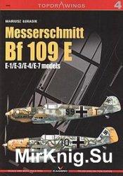 Messerschmitt Bf 109E: E-1/E-3/E-4/E-7 Models (Topdrawings 04)