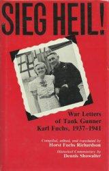 Sieg Heil! War Letters of Tank Gunner Karl Fuchs, 1937-1941