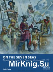 On the Seven Seas (Osprey Wargames 7)
