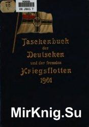 Taschenbuch der Deutschen und der fremden Kriegsflotten 1901 (Weyer_s Flott ...