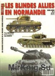 Les Blindes Allies En Normandie (Armes Militaria Magazine Hors-Serie 2)