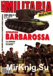 Operation Barbarossa (Armes Militaria Magazine Hors-Serie 5)