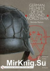 German Helmets of the Second World War Vol.1