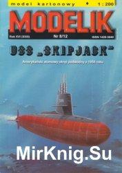 "USS ""Skipjack""  [Modelik 8/2012]"