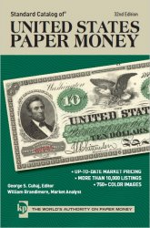 Standard Catalog of Unated States Paper Money (32nd Edition)