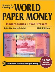 Standard Catalog of World Paper Money Modern Issues 1961-Present, 19th Edit ...