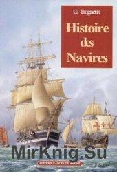 Histoire des Navires: Des Origines au XIX siecle