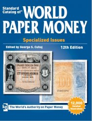 Standard Catalog of World Paper Money, Specialized Issues, 1368-1960, 12th  ...
