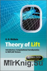 Theory of Lift: Introductory Computational Aerodynamics with MATLAB