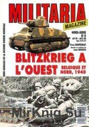 Blitzkrieg A L'Ouest: Belgique Et Nord, 1940 (Armes Militaria Magazine Hors ...