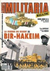 La Guerre Du Desert (II) Bir-Hakeim (Armes Militaria Magazine Hors-Serie 6)