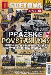 Prazske Povstani 1945 (Extra Valka II. Svetova Special 2015-03)