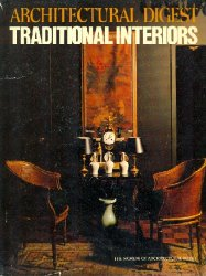 Traditional Interiors (The Worlds of Architectural Digest)