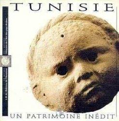 Tunisie: Un Patrimoine Inedit